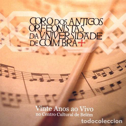 CORO DOS ANTIGOS ORFEONISTAS DA UNIVERSIDADE COIMBRA VINTE ANOS AO VIVO NO CENTRO CULTURAL DE BELEM (Música - CD's Clásica, Ópera, Zarzuela y Marchas)
