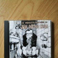 CDs de Música: JUAN ANTONIO CANTA - LAS INCREÍBLES AVENTURAS DE (1996 CD ÁLBUM VIRGIN).EX - PABELLÓN PSIQUIÁTRICO .. Lote 221554035