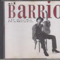 CDs de Música: EL BARRIO CD YO SUENO FLAMENCO 1996. Lote 221621313
