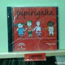 CDs de Música: LMV - PIPIRIGAÑA, ANTOLOGÍA DE FOLKLORE INFANTIL DE ANDALUCIA -- CD. Lote 221638507