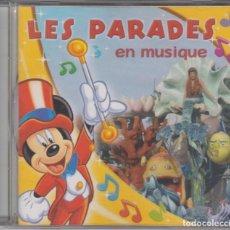 CDs de Música: LES PARADES EN MUSIQUE CD DISNEYLAND RESORT PARIS 2005 WALT DISNEY. Lote 221728147