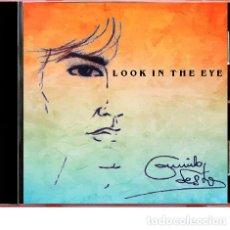 CDs de Música: CAMILO SESTO CD DE REGALO ALBUM LOOK IN THE EYE (CANTA EN INGLÉS) COMPRANDO EL SINGLE FOTO ADICIONAL. Lote 221730460