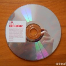 CDs de Música: CD RADIO 1'S LIVE LOUNGE - DISC TWO (SOLO DISCO, SIN CAJA NI PORTADA) (Y3). Lote 221753635