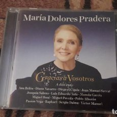 CDs de Música: MARÍA DOLORES PRADERA. GRACIAS A VOSOTROS. EDICION DE 2012. DANI.. Lote 221774876