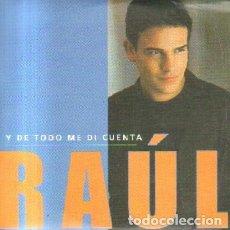 CD di Musica: Y DE TODO ME DI CUENTA. RAUL. CD-SOLESP-922. Lote 221780115