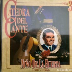 CDs de Musique: CATEDRA DEL CANTE - NIÑO DE LA HUERTA. Lote 221810430