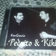 CDs de Música: PEDRITO Y KIKI. KONGRACIA. EDICION FONODISCO DE 2005. RARO.. Lote 221834278