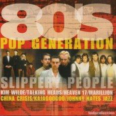 CDs de Música: 80´S POP GENERATION SLIPPERY PEOPLE, VARIOS DEL 2001. Lote 221865720