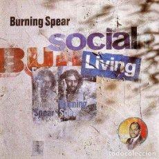 CDs de Música: BURNING SPEAR - SOCIAL LIVING CD 1994 ROOTS REGGAE. Lote 221867126