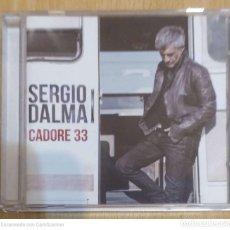 CDs de Música: SERGIO DALMA (CADORE 33) CD 2013. Lote 221961206