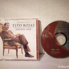 CDs de Música: CD ORIGINAL - TITO ROJAS GRANDES EXITOS - LATINA - SIEMPRE SERE. Lote 221980845