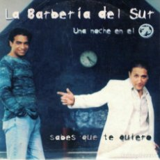 CDs de Música: LA BARBERIA DEL SUR - SABES QUE TE QUIERO (CDSINGLE CARTON PROMO, WARNER 2000). Lote 221986525