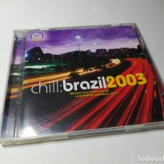 CDs de Música: CD - MUSICA - VARIOUS ‎– CHILL:BRAZIL 2003 - 2 CDS. Lote 222011337
