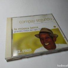 CDs de Música: CD - MUSICA - LA MÚSICA LATINA. GRANDES MITOS DEL SIGLO XX - COMPAY SEGUNDO. Lote 222014378