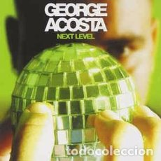 CDs de Música: GEORGE ACOSTA - NEXT LEVEL (CD, COMP, ENH, MIXED) LABEL:ULTRA RECORDS CAT#: UL 1114-2. Lote 222016550