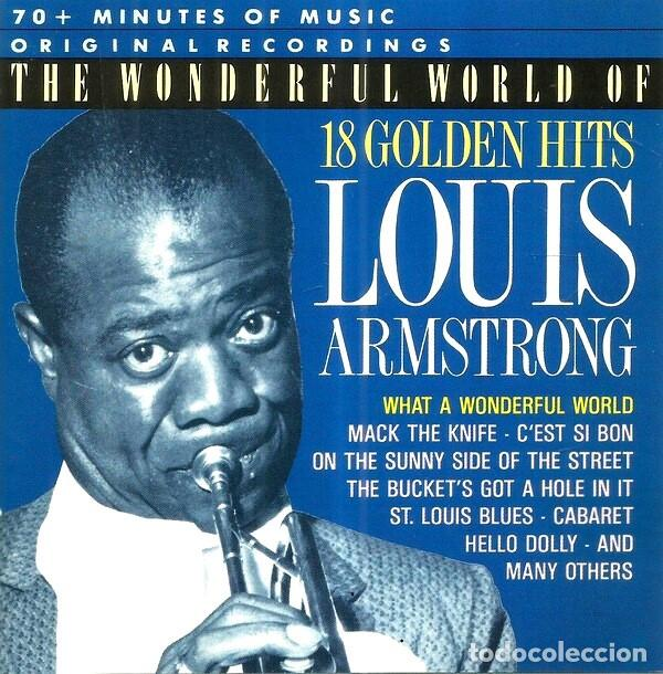 LOUIS ARMSTRONG. 18 GOLDEN HITS. CD. (Música - CD's Jazz, Blues, Soul y Gospel)