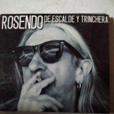 CDs de Música: ROSENDO - DE ESCALDE Y TRINCHERA .CD DIGIPACK INCLUYE POSTER Y LETRAS. Lote 222082463