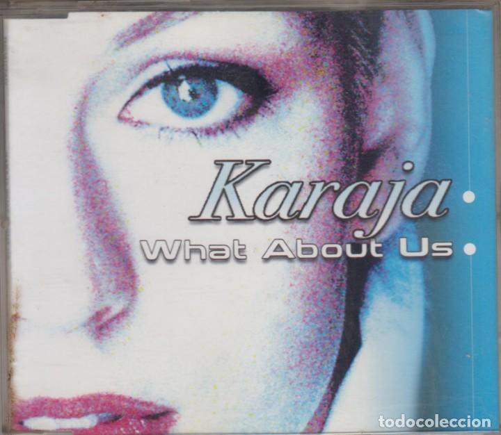 KARAJA CD MAXI WHAT ABOUT US 2002 CAJA DE PLÁSTICO (Música - CD's Techno)