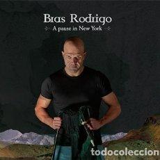 CDs de Música: BRAS RODRIGO - A PAUSE IN NEW YORK. Lote 222128291