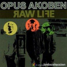 CDs de Música: RAW LIFE [AUDIOCD] OPUS AKOBEN …CD. Lote 222183386