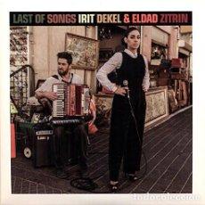 CDs de Música: LAST OF SONGS [AUDIOCD] IRIT DEKEL & ELDAD ZITRIN … CD. Lote 222183616