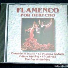 CDs de Música: RAREZA CD 1995 - CAMARÓN / EL CABRERO / LA PAQUERA DE JEREZ / PORRINA (FLAMENCO POR DERECHO). Lote 222223521