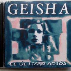 CDs de Música: GEISHA. EL ÚLTIMO ADIÓS. CD ROCKANBOLE R&B-200012143. ESPAÑA 2000.. Lote 222243102