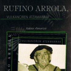 CDs de Música: RUFINO ARRIOLA, VULKANORES ATZAMARRAK, LIBRO DE 100 PÁGINAS MÁS CD, MÚSICA EUSKALDUN, MUY RARO. Lote 222247738