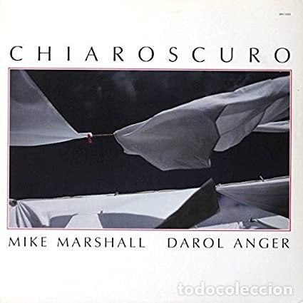 MIKE MARSHALL DAROL ANGER. CHIAROSCURO (Música - CD's Jazz, Blues, Soul y Gospel)
