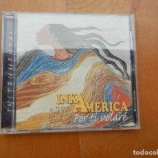 CDs de Música: INKA AMERICA , POR TI VOLARÉ CD. Lote 222309158