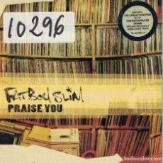 CDs de Música: FATBOY SLIM - PRAISE YOU (TWO VERSIONS) (CDSINGLE CARTON, SKINT RECORDS 1998). Lote 222412178