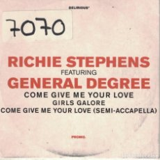 CDs de Música: RICHIE STEPHENS FEAT. GENERAL DEGREE - COME GIVE ME YOUR LOVE / GIRLS GALORE. Lote 222412481