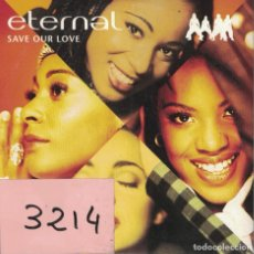 CDs de Música: ETERNAL - SAVE OUR LOVE / IF YOU NEED ME TONIGHT (CDSINGLE CARTON, EMI RECORDS 1994). Lote 222412567