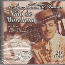 CDs de Música: NIÑO DE MARCHENA - ANTOLOGIA LA EPOCA DORADA DEL FLAMENCO Nº 1 - CD NUEVO Y PRECINTADO. Lote 222427917