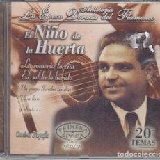 CDs de Música: EL NIÑO DE LA HUERTA - ANTOLOGIA LA EPOCA DORADA DEL FLAMENCO Nº 6 - CD NUEVO Y PRECINTADO. Lote 222428931