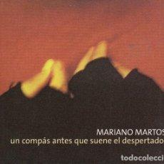 CDs de Música: MARIANO MARTOS - UN COMPAS ANTES QUE SUENE EL DESPERTADOR - CD. Lote 222444180