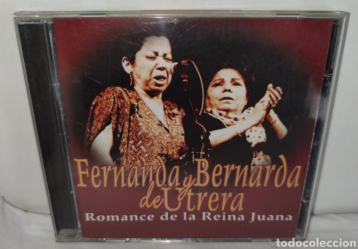 CD - FERNANDA Y BERNARDA DE UTRERA - ROMANCE DE LA REINA JUANA - FLAMENCO DUO (Música - CD's Flamenco, Canción española y Cuplé)