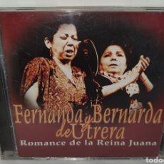 CDs de Música: CD - FERNANDA Y BERNARDA DE UTRERA - ROMANCE DE LA REINA JUANA - FLAMENCO DUO. Lote 222447327