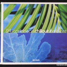 CDs de Música: VVAA: CARIBBEAN CHILLOUT AMBIENT, CD Nº 24 COLECCIÓN CHILLOUT EL PAÍS, 2008. DIGIPACK. Lote 222494170