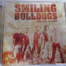 CDs de Música: CD SMILING BULLDOGS WHISKY & SODA. Lote 222524423