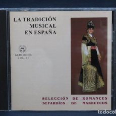CDs de Música: SELECCION DE ROMANCES SEFARDIES DE MARRUECOS - CD. Lote 222569680
