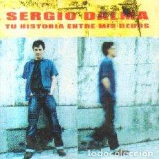 CDs de Música: TU HISTORIA ENTRE MIS DEDOS. SERGIO DALMA. CD-SOLESP-944. Lote 222593343