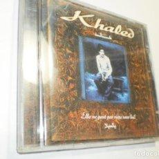 CDs de Música: CD KHALED. ELLE NE PEUT PAS VIVRE SANS LUI. DISKY 2000 EU 8 TEMAS (BUEN ESTADO). Lote 222612200