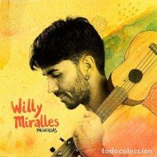 CDs de Música: WILLY MIRALLES - PRINCESAS - CD PRECINTADO. Lote 222693837