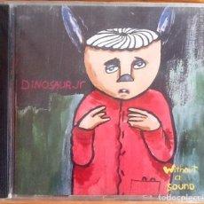 CDs de Música: DINOSAUR JR : WITHOUT A SOUND [DEU 1994] CD. Lote 222700258