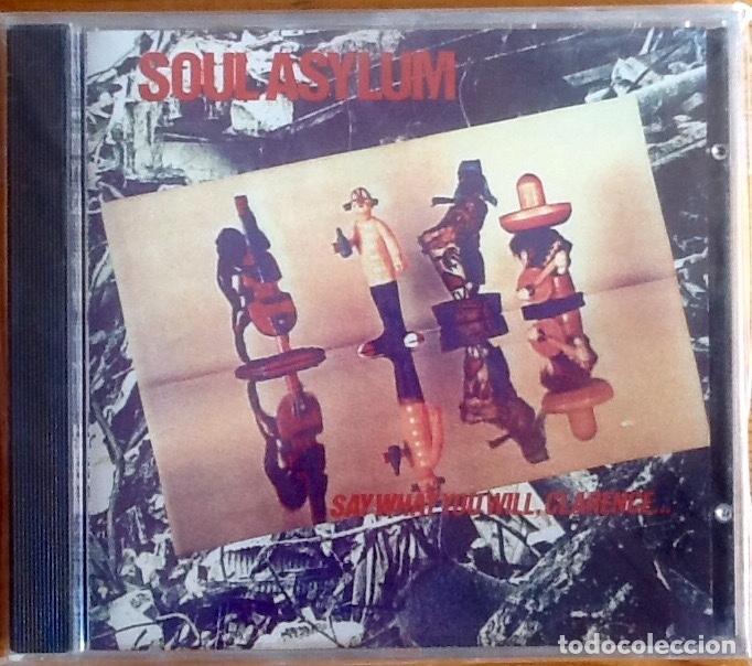 SOUL ASYLUM : SAY WHAT YOU WILL, CLARENCE [EEC 1993] CD (Música - CD's Rock)