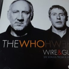 CDs de Música: THE WHO WIRE & GLASS SIX SONGS FROM A MINI OPERA. Lote 222716545