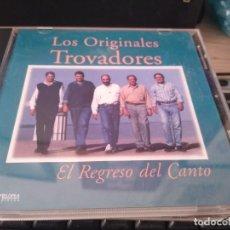 CDs de Música: LOS TROVADORES GRUPO VOCAL DE ARGENTINA - CD EL REGRESO DEL CANTO - FOLKLORE. Lote 222792971