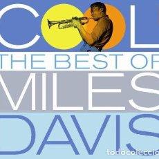 CDs de Música: MILES DAVIS – COOL (THE BEST OF MILES DAVIS) - 2 CDS - OFERTA 3X2 - NUEVO Y PRECINTADO. Lote 222804105