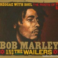 CDs de Música: BOB MARLEY & THE WAILERS – REGGAE WITH SOUL THE ROOTS OF BOB M - 2 CDS - NUEVO Y PRECINTADO. Lote 247200535